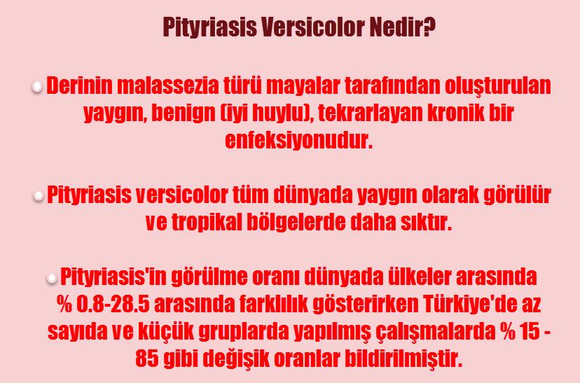 Pityriasis versicolor nedir