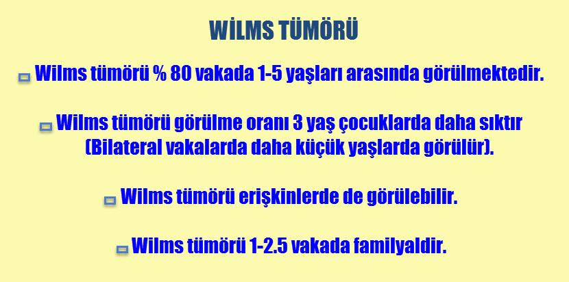 Wilms tümörü nedir